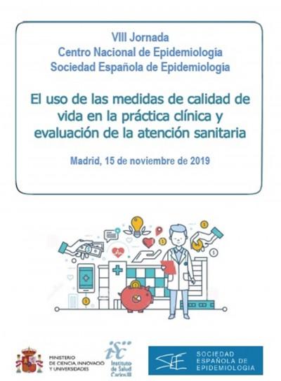 Jornada el uso de las medidas de calidad de vida en la práctica clínica y la evaluación de la atención sanitaria